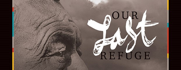 Our Last Refuge documentary